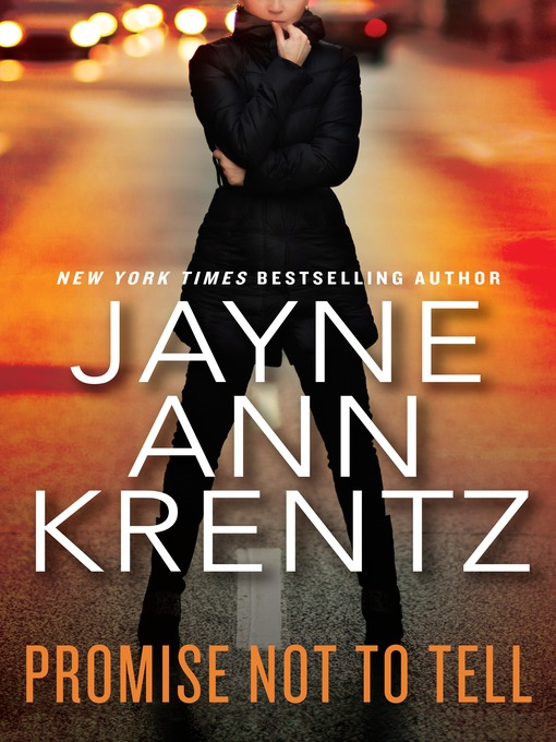 Title details for Promise Not to Tell by Jayne Ann Krentz - Available