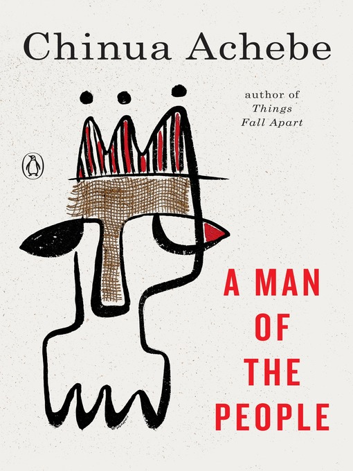 Title details for A Man of the People by Chinua Achebe - Available