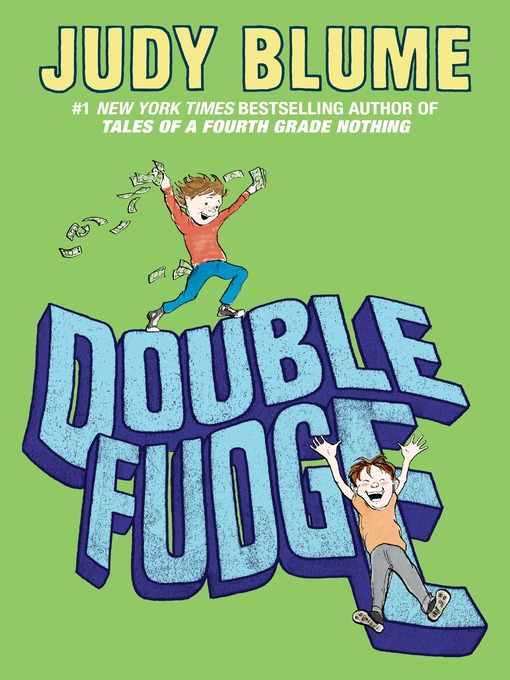 Title details for Double Fudge by Judy Blume - Wait list