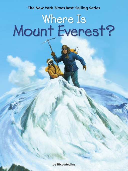 Title details for Where Is Mount Everest? by Nico Medina - Available