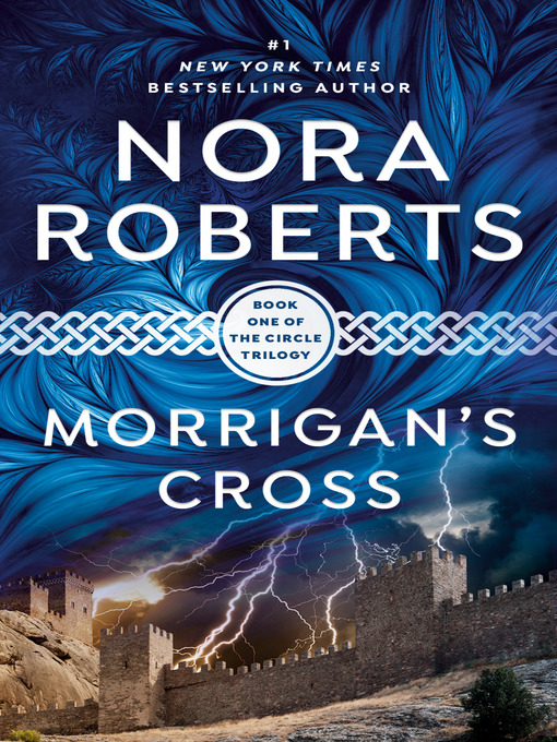 Title details for Morrigan's Cross by Nora Roberts - Available
