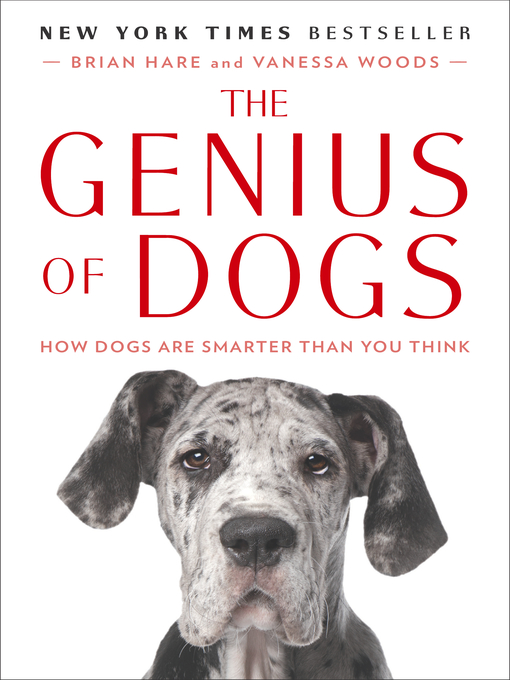 Title details for The Genius of Dogs by Brian Hare - Available