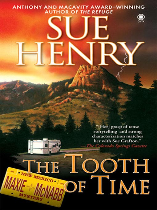 Title details for The Tooth of Time by Sue Henry - Available