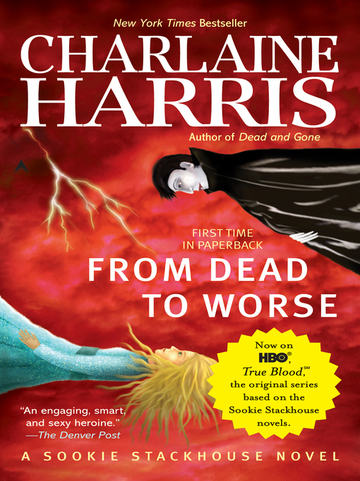 Title details for From Dead to Worse by Charlaine Harris - Available
