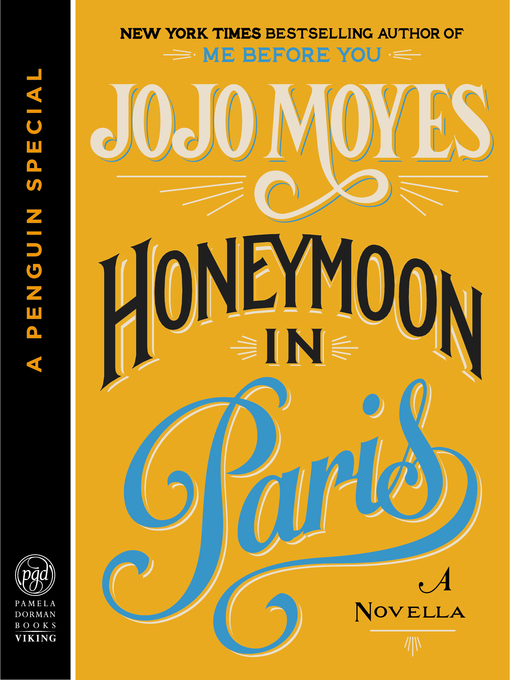Title details for Honeymoon in Paris by Jojo Moyes - Available
