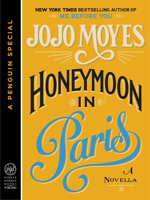 Title details for Honeymoon in Paris by Jojo Moyes - Wait list