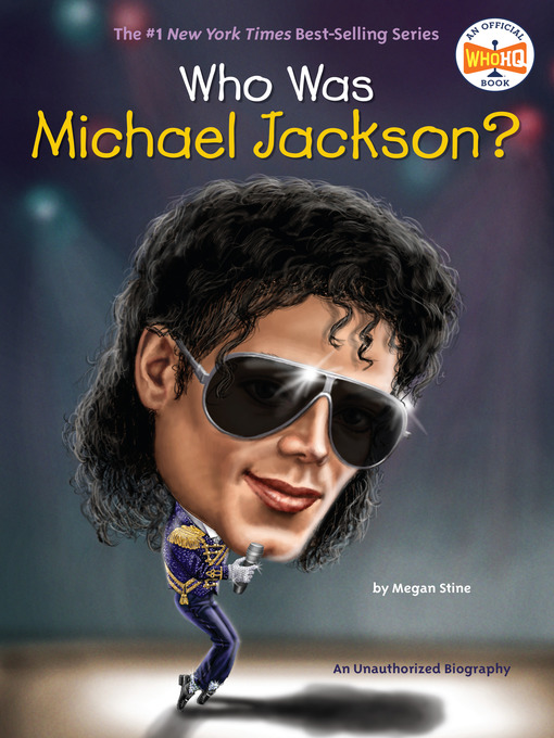 Title details for Who Was Michael Jackson? by Megan Stine - Wait list