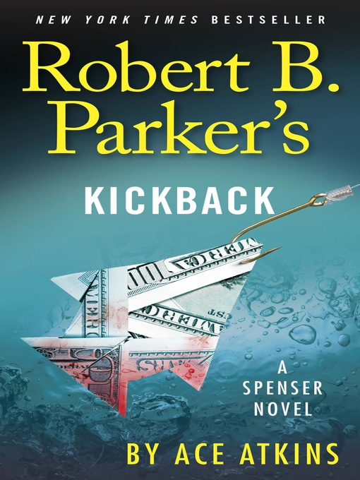 Title details for Robert B. Parker's Kickback by Ace Atkins - Available