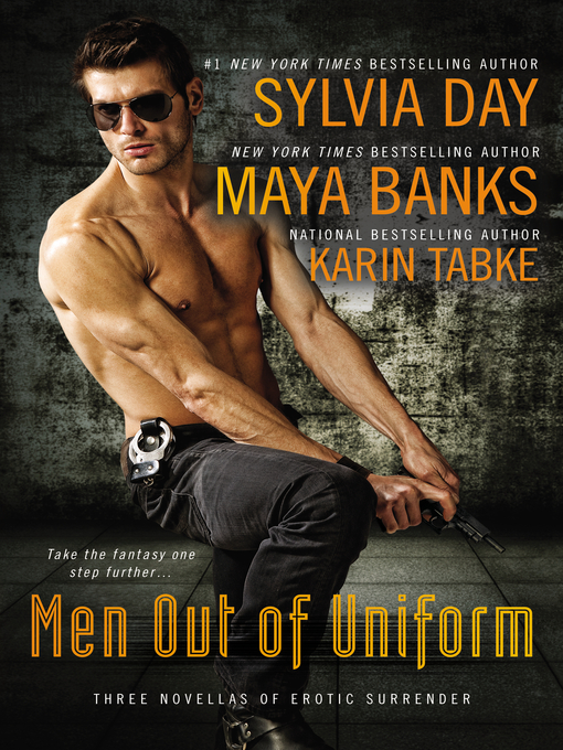 Title details for Men Out of Uniform by Sylvia Day - Wait list