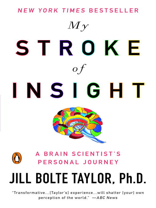 Title details for My Stroke of Insight by Jill Bolte Taylor - Wait list