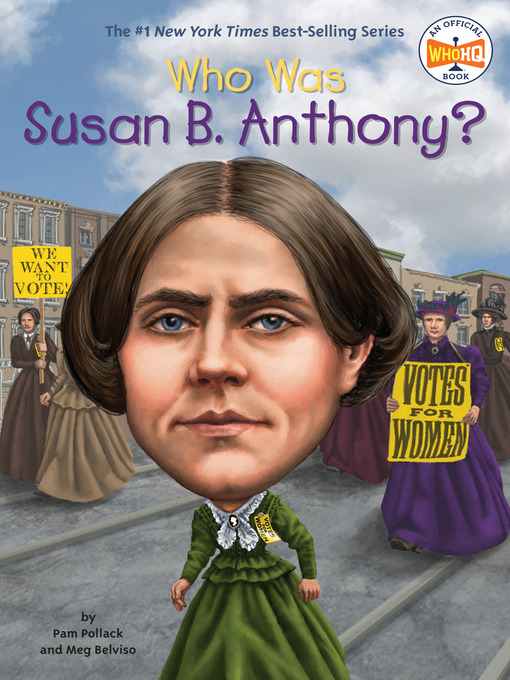 Cover of Who Was Susan B. Anthony?