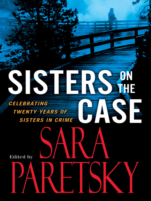 Title details for Sisters On the Case by Sara Paretsky - Wait list