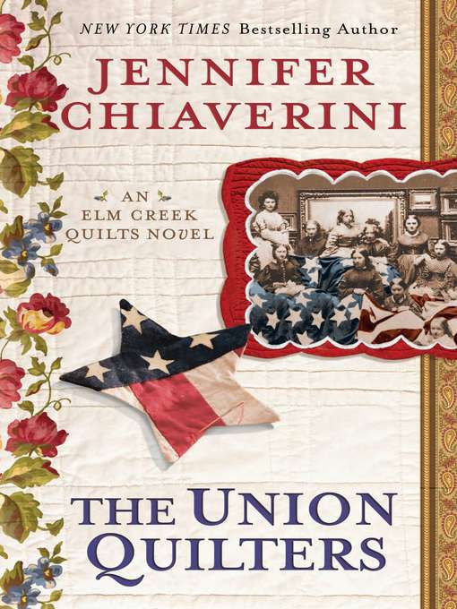 Title details for The Union Quilters by Jennifer Chiaverini - Wait list
