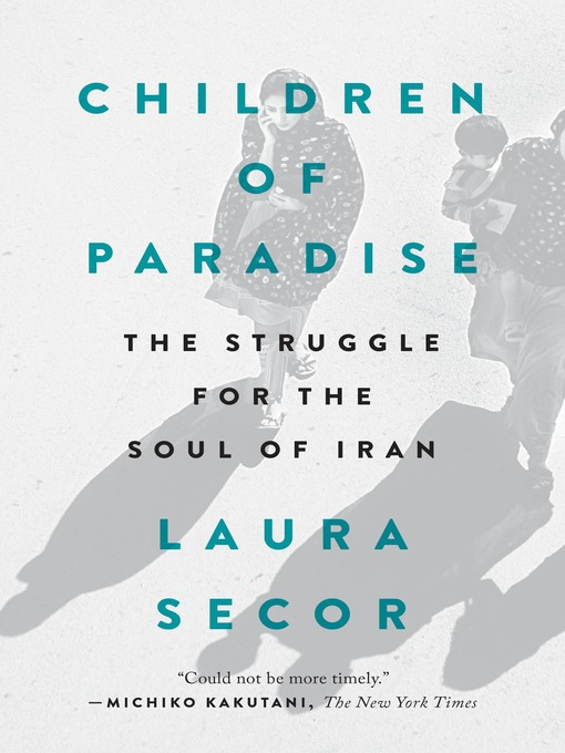 Title details for Children of Paradise by Laura Secor - Available