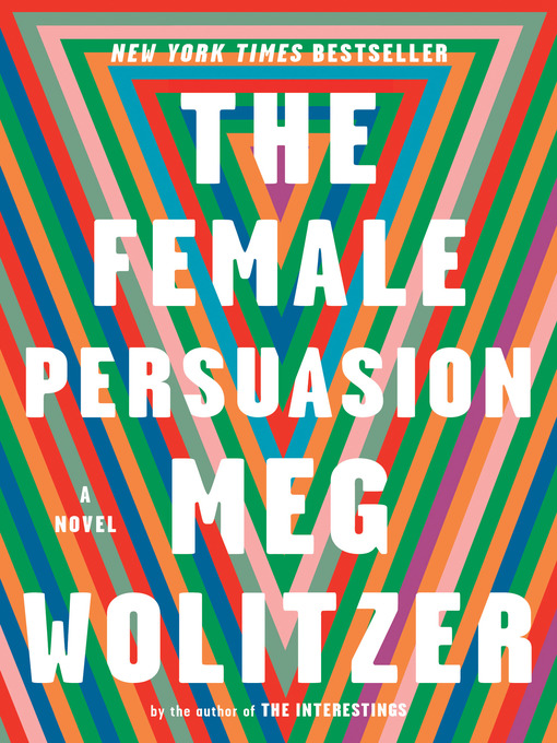 Title details for The Female Persuasion by Meg Wolitzer - Wait list