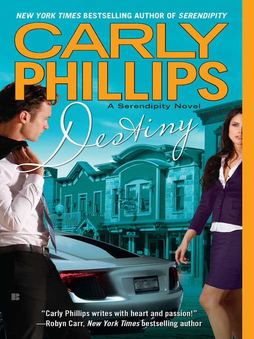 Title details for Destiny by Carly Phillips - Available