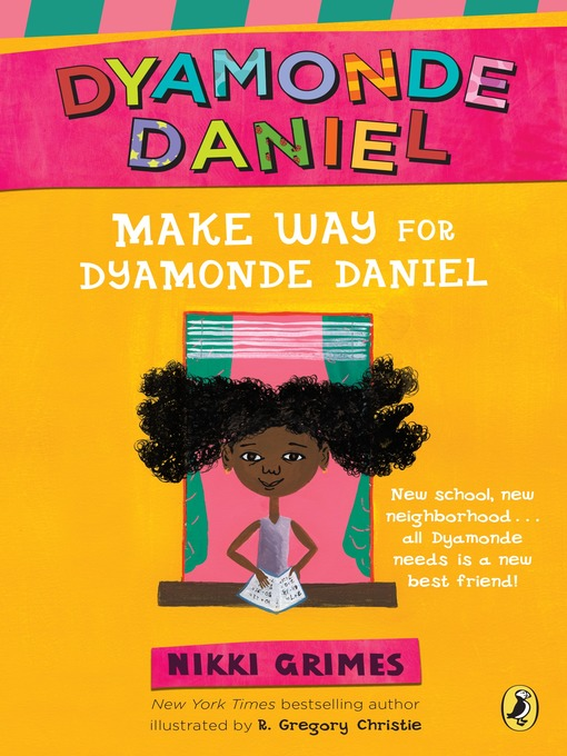 Title details for Make Way for Dyamonde Daniel by Nikki Grimes - Wait list