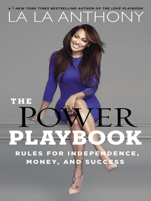 Title details for The Power Playbook by La La Anthony - Available