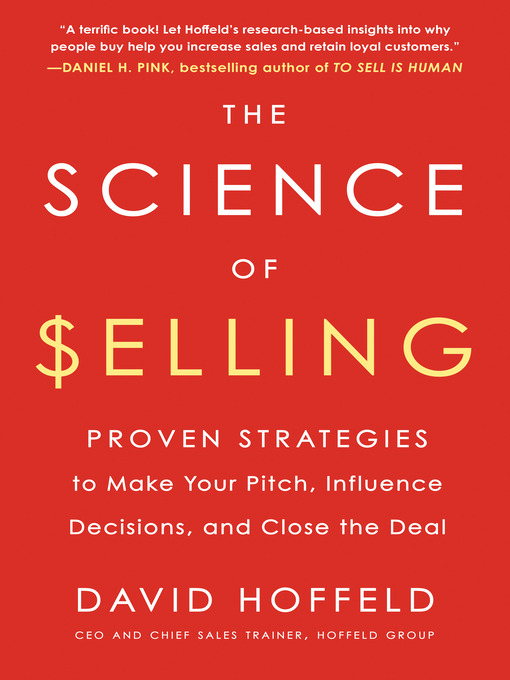 Title details for The Science of Selling by David Hoffeld - Available