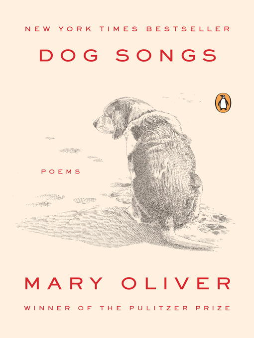 Title details for Dog Songs by Mary Oliver - Wait list