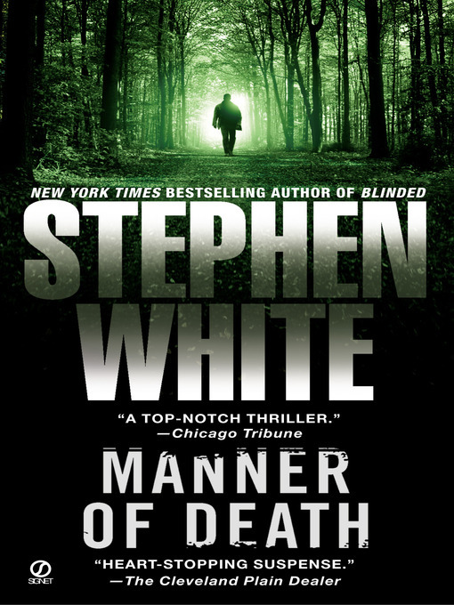 Title details for Manner of Death by Stephen White - Available