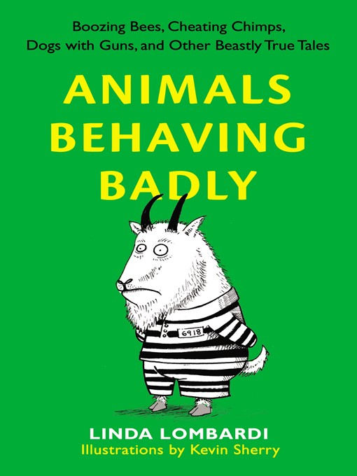 Title details for Animals Behaving Badly by Linda Lombardi - Available