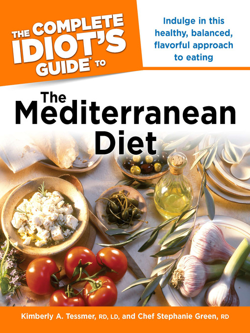 Title details for The Complete Idiot's Guide to the Mediterranean Diet by Kimberly A. Tessmer - Wait list