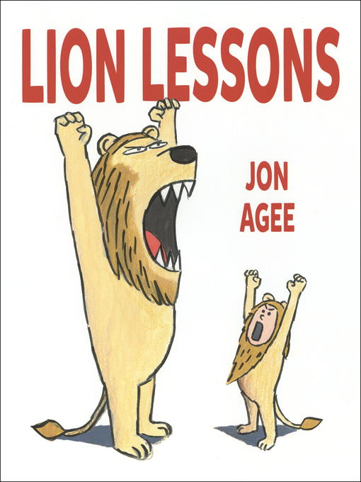 Title details for Lion Lessons by Jon Agee - Wait list