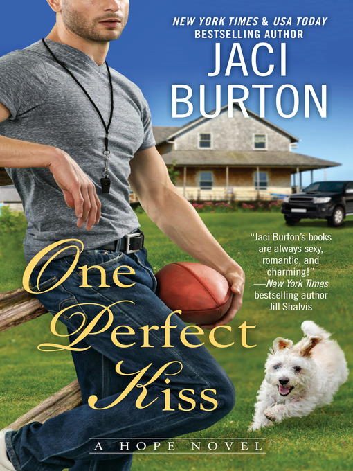 Title details for One Perfect Kiss by Jaci Burton - Wait list