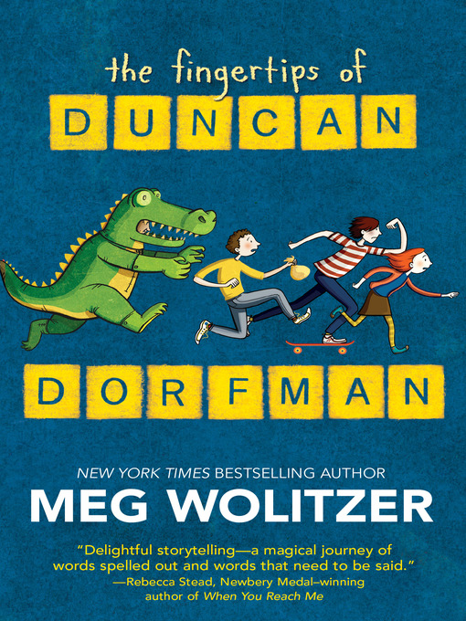 Title details for The Fingertips of Duncan Dorfman by Meg Wolitzer - Available