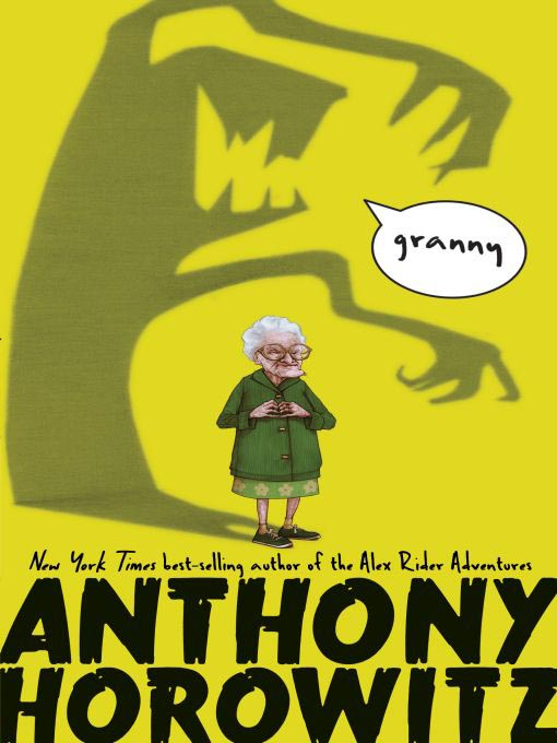 Title details for Granny by Anthony Horowitz - Wait list