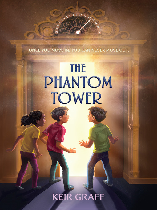 Title details for The Phantom Tower by Keir Graff - Available