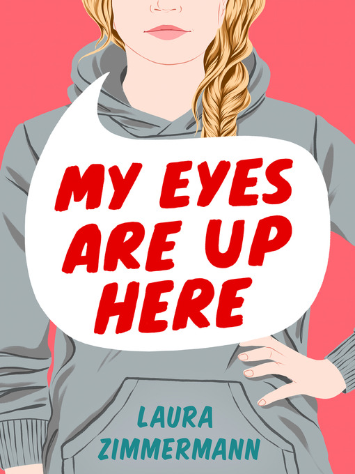 Title details for My Eyes Are Up Here by Laura Zimmermann - Wait list