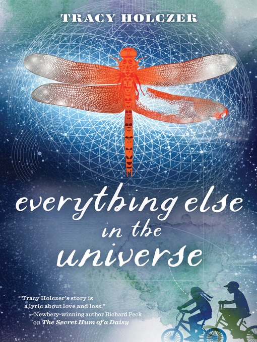 Title details for Everything Else in the Universe by Tracy Holczer - Available