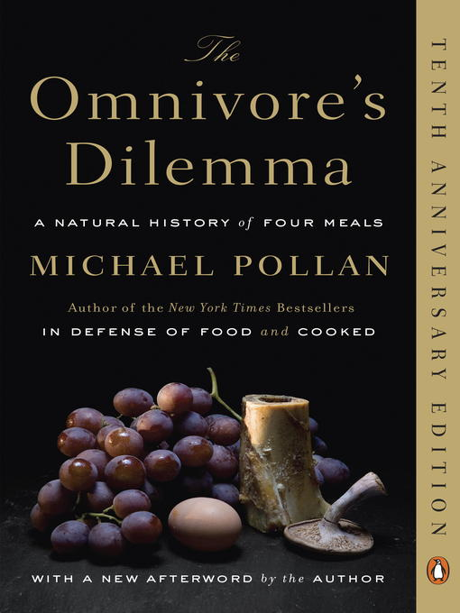 Title details for The Omnivore's Dilemma by Michael Pollan - Wait list