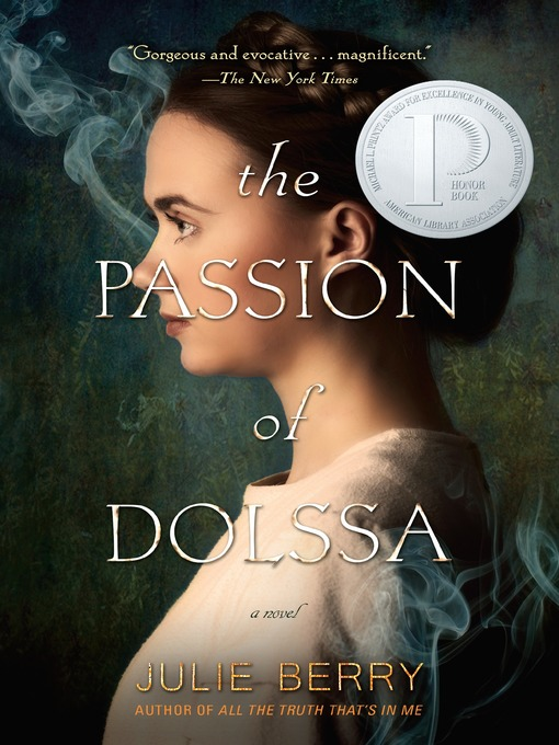Title details for The Passion of Dolssa by Julie Berry - Available
