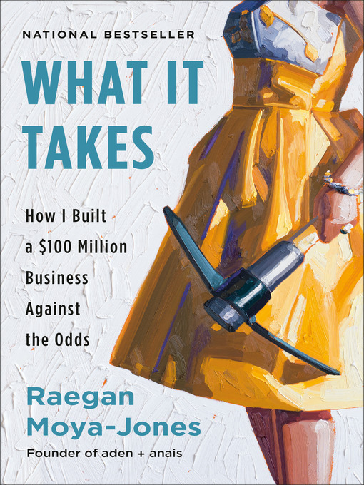 What it takes [electronic resource] : How i built a $100 million business against the odds.