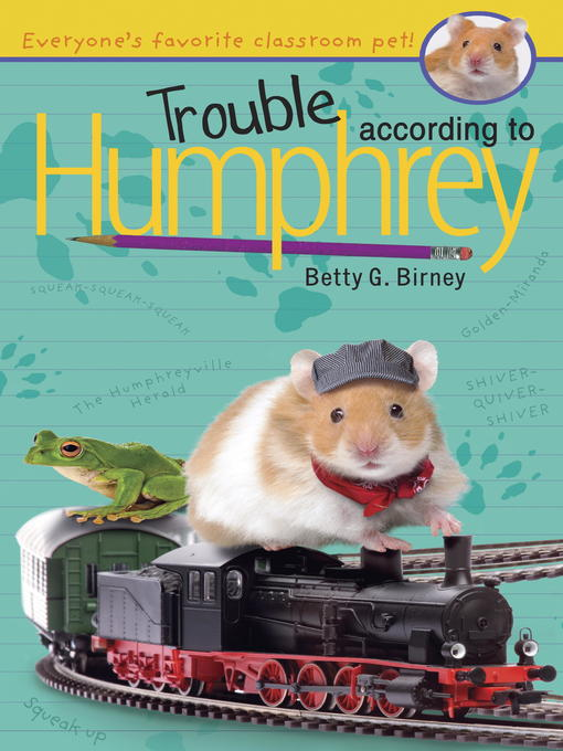 Title details for Trouble According to Humphrey by Betty G. Birney - Available