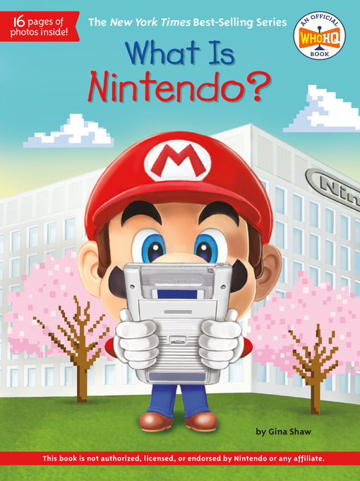 Title details for What Is Nintendo? by Gina Shaw - Wait list