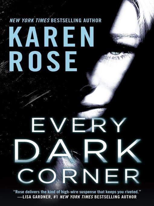 Title details for Every Dark Corner by Karen Rose - Wait list