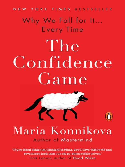 Title details for The Confidence Game by Maria Konnikova - Wait list
