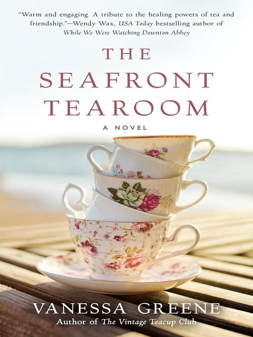 Title details for The Seafront Tearoom by Vanessa Greene - Available