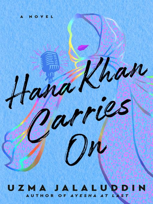 Title details for Hana Khan Carries On by Uzma Jalaluddin - Wait list
