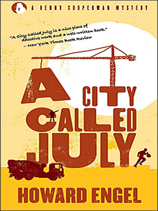 Title details for A City Called July by Howard Engel - Available