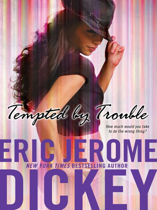 Title details for Tempted by Trouble by Eric Jerome Dickey - Available