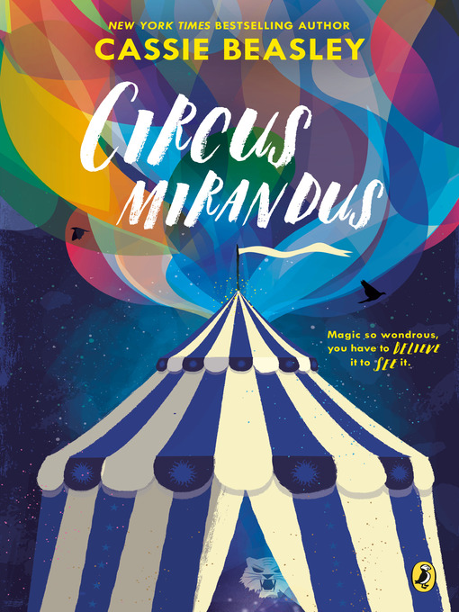 Title details for Circus Mirandus by Cassie Beasley - Wait list