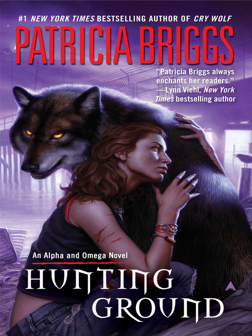Title details for Hunting Ground by Patricia Briggs - Wait list