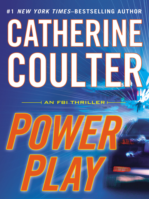 Title details for Power Play by Catherine Coulter - Available