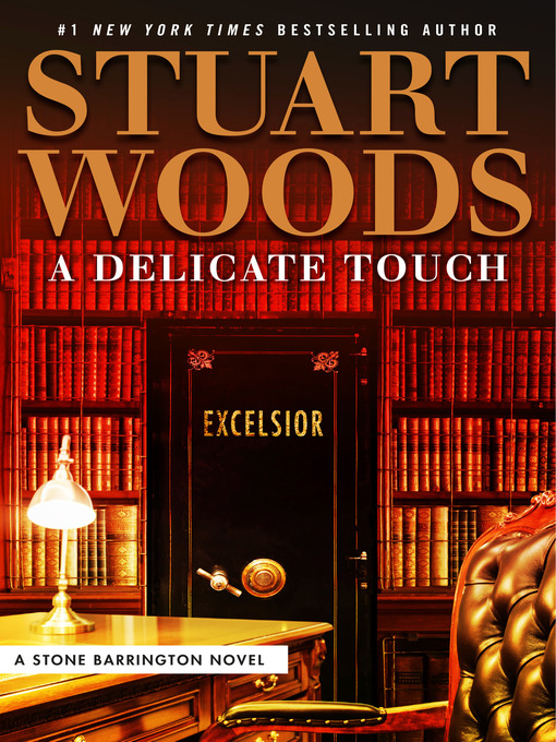 Title details for A Delicate Touch by Stuart Woods - Wait list