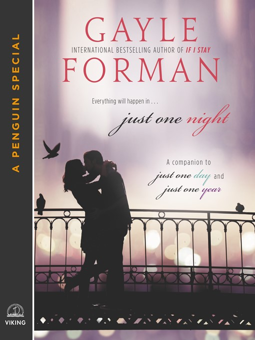 Title details for Just One Night by Gayle Forman - Available